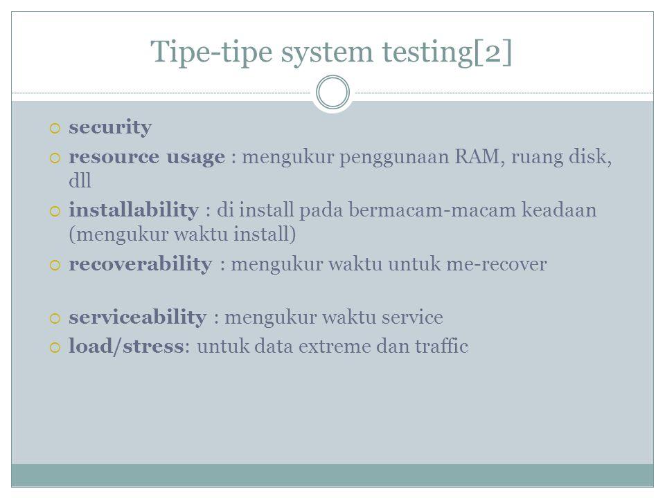Tipe-tipe system testing[2]